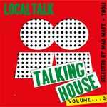 VARIOUS - Talking House Vol 3 (Front Cover)