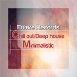 Chill Out Deep House Minimalistic