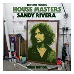 Defected Presents: House Masters - Sandy Rivera (Third Edition)