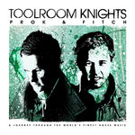 Toolroom Knights - Mixed By Prok & Fitch