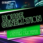 House Generation presented By Peter Brown