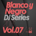 Blanco Y Negro DJ Series 2013 Vol 7