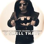 U Smell That