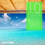 10 Deep House Tunes Vol 7