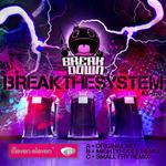 Break The System (remixes)