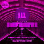 ILL Meets Infiniti EP