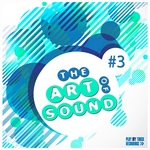 The Art Of Sound Vol 3
