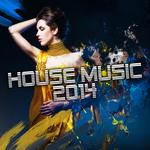 House Music 2014