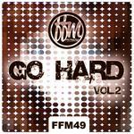 Go Hard Vol 2