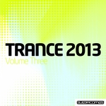 Trance 2013 Volume Three