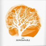 Somewhere (Reissue)