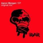 Aaron Morgan EP