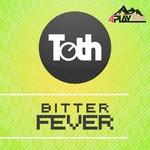 Bitter Fever EP