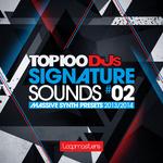 Top 100 DJ Signature Sounds: Massive Presets Vol 2 (Sample Pack Massive Presets/MIDI)