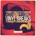 Atmospheric Vinyl Breaks (Sample Pack WAV/APPLE)