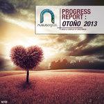Progress Report: Otono 2013