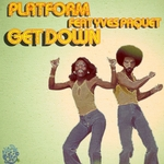 PLATFORM feat YVES PAQUET - Get Down (Front Cover)