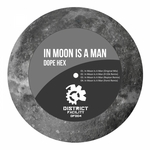 In Moon Is A Man (remixes)