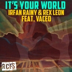 It's Your World (remixes)