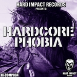 VARIOUS - Hardcore Phobia (Front Cover)