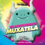 Muxatela (remixes)