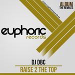 Raise 2 The Top (Version 2013)