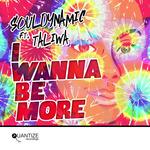 I Wanna Be More