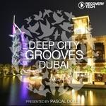 Deep City Grooves Dubai