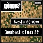 Bombastic Funk EP
