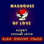 Madhouse Of Love