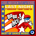 Last Night Best Of Dance Music (remixes)