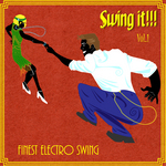 VARIOUS - Swing It - Finest Electro Swing Vol 1 (Front Cover)