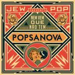 POPSANOVA - Nem Vem Que Nao Tem (Tu Veux Ou Tu Veux Pas) (Front Cover)
