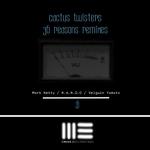 36 Reasons Remixes