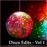 Disco Edits - Vol 1