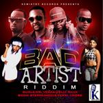 Bad Artist Riddim