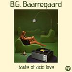 Taste Of Acid Love