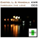 Through The Love
