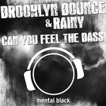 BROOKLYN BOUNCE/RAINY - Can You Feel The Bass (Front Cover)