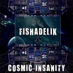 Cosmic Insanity