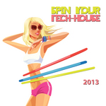 Spin Your Tech House 2013