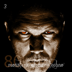 80 Monsters Of Hardtechno Vol 3