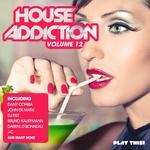 House Addiction Vol 12