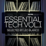 Essential Tech Vol 1 Seleceted By Leo Blanco