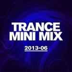Trance Mini Mix 2013 06