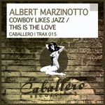 Cowboy Likes Jazz/This Is The Love