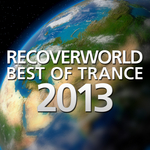 Recoverworld Best Of Trance 2013