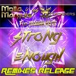 Strong Enough - Remixes Release