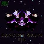 Dancing Wasps