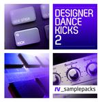 Designer Dance Kicks Vol 2 (Sample Pack WAV)
